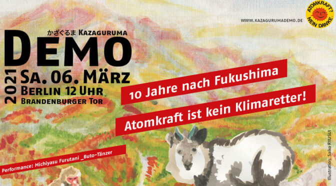 10 Jahre nach Fukushima ‐ Atomkraft ist kein Klimaretter!